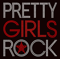 (Text) Pretty Girls Rock Rhinestone Transfer