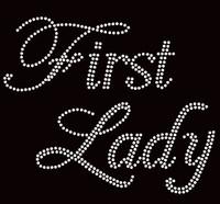 First Lady Rhinestone Transfer Iron on text