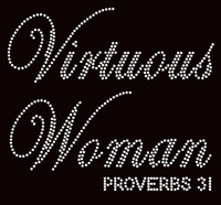 Virtuous Woman Proverbs 31 Rhinestone Transfer