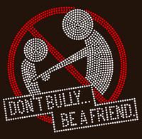 Don't Bully Be a Friend School Rhinestone Transfer
