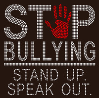Stop Bullying Stand up Speak out. School Rhinestone Transfer