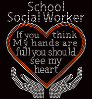 School Social Worker If you think my hands are full Rhinestone Transfer