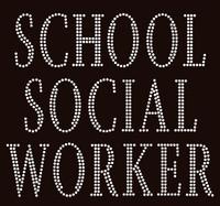 School Social Worker Text Rhinestone Transfer