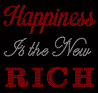 Happiness is the new Rich (Red) - Custom Order Rhinestone transfer