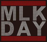 MLK Day Text - Custom Order Rhinestone transfer