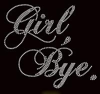 Girl, Bye. Custom Order Rhinestone transfer