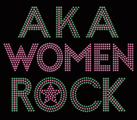 AKA Women Rock (Text) Rhinestone Transfer 2color