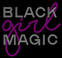 (Text) Black Girl Magic (Fuchsia) Rhinestone transfer