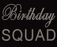 Birthday Squad (Text) Rhinestone Transfer