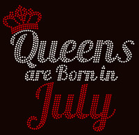 (Text) Queens are born in July (Red) Rhinestone Transfer