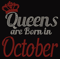 (Text) Queens are born in October (Red) Rhinestone Transfer