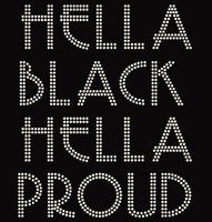 Hella Black Hella Proud Rhinestone Transfer