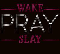 Wake Pray Slay (fuchsia) Rhinestone Transfer