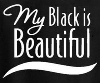My Black is Beautiful Vinyl Transfer (White)