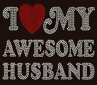 I love (heart) my Awesome Husband Rhinestone Transfer