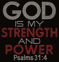 God is my Strength and Power Psalms 31:4 (Text) Rhinestone Transfer