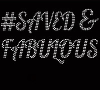 # Saved & Fabulous Rhinestone Transfer