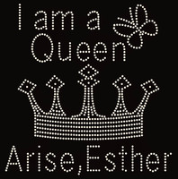 I am a Queen Crown Arise Esther - Custom Order Rhinestone transfer