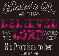 Blessed is She, Believed Lord Luke 1:45 Rhinestone Transfer