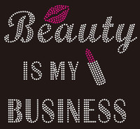 Beauty is my Business - Custom Rhinestone Transfer