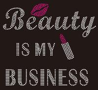 Beauty is my Business - Custom Rhinestone Transfer