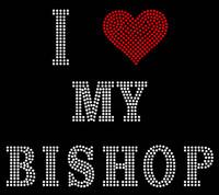 I Love My Bishop Religious Rhinestone Transfer