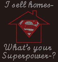 I sell homes, What's your Superpower? Custom Rhinestone Transfer