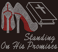 (Bible Heels) Standing on his Promises - Rhinestone Transfer