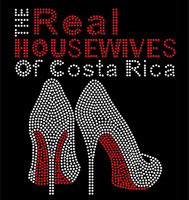 The Real Housewives of Costa Rica custon Rhinestone Transfer