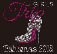 Girl Trip Bahamas 2018 Heel - Custom Rhinestone Transfer