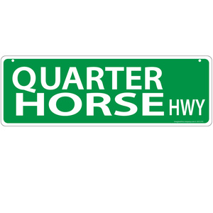 Quarter Horse Street Sign