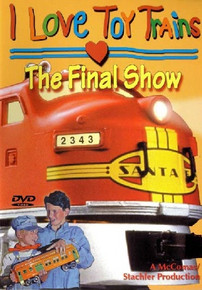 I Love Toy Trains: The Final Show DVD