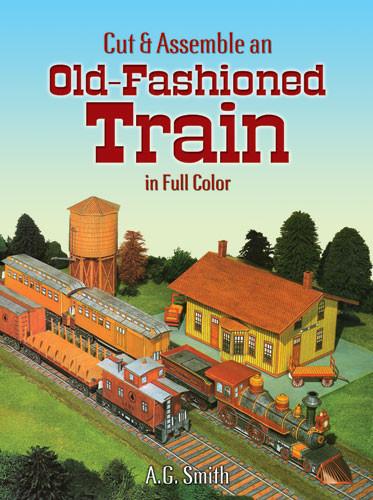 Cut & Assemble an Old-Fashioned Train