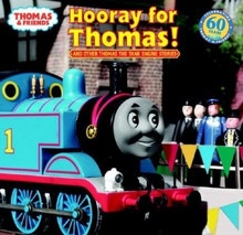 Hooray for Thomas! And Other Thomas the Tank Engine Stories