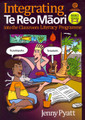Integrating Te Reo Maori into the Classroom Literacy Programme Book 2 for Years 5-8