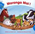 Maranga Mai! - Te Reo Singalong Book 1