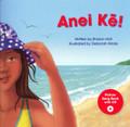 Anei Ke! - Te Reo Singalong Book 3