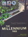 Taketakerau - The Millennium Tree