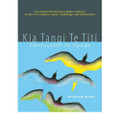 Kia Tangi Te Titi - Permission to Speak