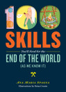 100 Skills You'll Need for the End of the World