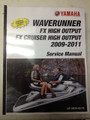 2009-2011 Yamaha WaveRunner FX High Output / FX Cruiser High Output Part# LIT-18616-03-19 service shop repair manual