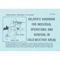 Army COLD WEATHER SURVIVAL Book Tactical Manual TC 21-3
