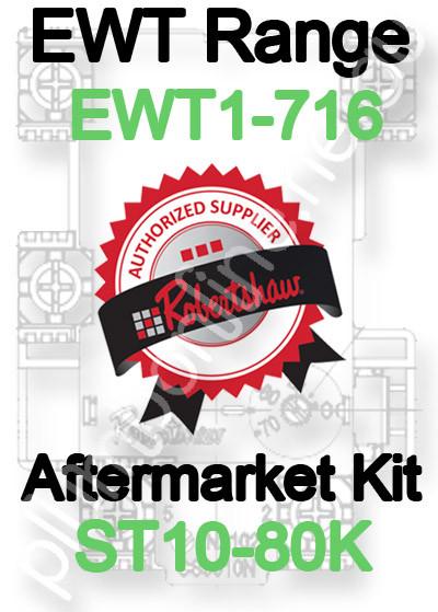 Robertshaw ST 10-80K Aftermarket kit for EWT Model Range EWT1-716