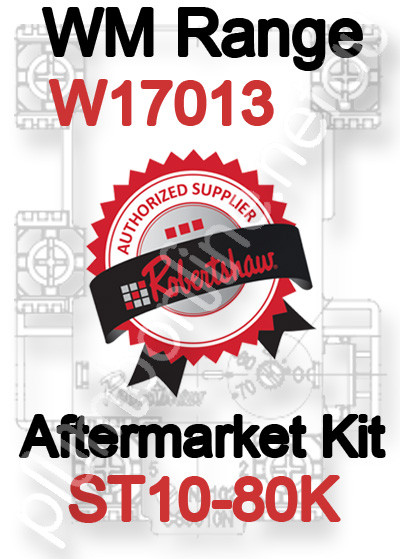 Robertshaw ST 10-80K Aftermarket kit for WM Range W17013