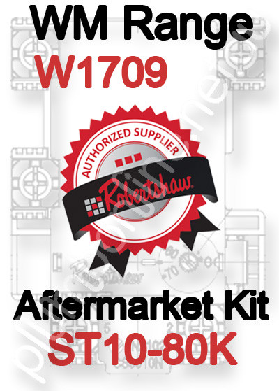 Robertshaw ST 10-80K Aftermarket kit for WM Range W1709