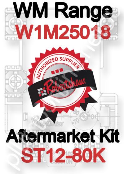 Robertshaw ST 12-80K Aftermarket kit for WM Range W1M25018