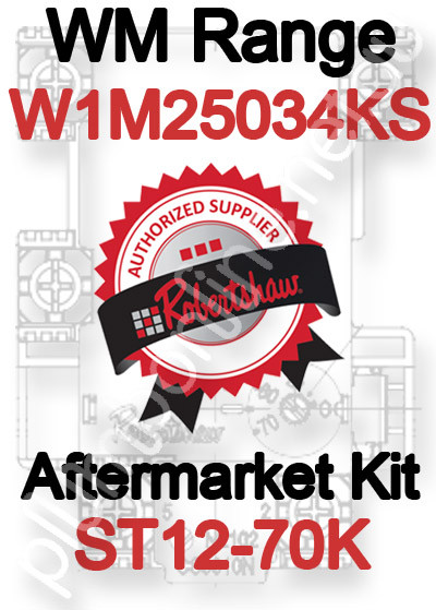 Robertshaw ST 12-70K Aftermarket kit for WM Range W1M25034KS