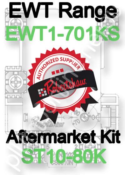 Robertshaw ST 10-80K Aftermarket kit for EWT Model Range EWT1-701KS