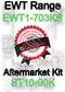 Robertshaw ST 10-90K Aftermarket kit for EWT Model Range EWT1-703KS