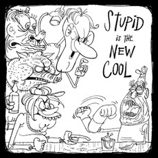 """Stupid is the new cool..."" Limited Edition giclee print"